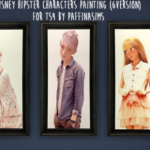 Paffina Sims  TS4CC DISNEY HIPSTER CHARACTERS PAINTING (6 VERSIONS IN SINGLECC)