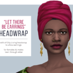 "femmeonamissionsims — ""Let There Be Earrings"" Headwrap Another quick…"