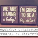 Pregnancy Chalkboard Conversion
