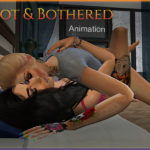 Hot & Bothered Animation