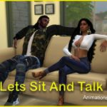 Lets Sit And Talk Animations